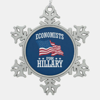 ECONOMISTS FOR HILLARY SNOWFLAKE PEWTER CHRISTMAS ORNAMENT