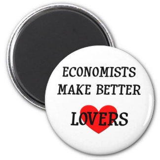 Economists Make Better Lovers Magnet