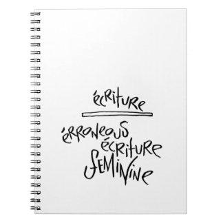 Ecriture Feminine Spiral Note Book