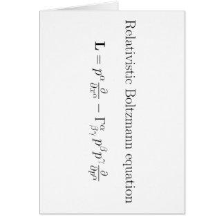 Ecuación de Boltzmann relativista Tarjeta De Felicitación