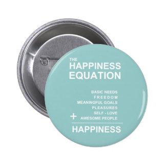 Ecuación de la felicidad pin redondo de 2 pulgadas