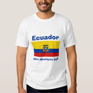 Ecuador Flag + Map + Text T-Shirt