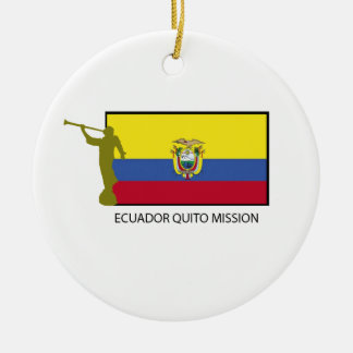 Ecuador Quito Mission LDS CTR Ceramic Ornament
