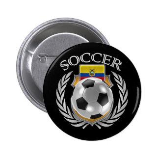 Ecuador Soccer 2016 Fan Gear Button