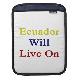 Ecuador Will Live On iPad Sleeve
