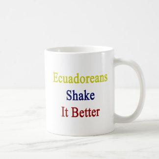 Ecuadoreans Shake It Better Mugs