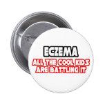 Eczema...Cool Kids Pins
