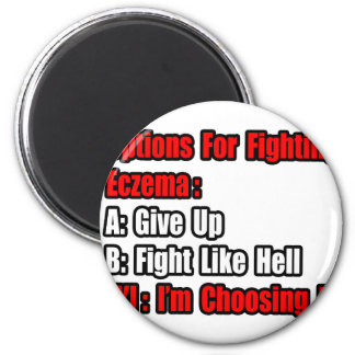 Eczema Fighting Options Magnet