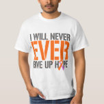 Eczema Psoriasis I Will Never Ever Give Up Hop T-Shirt