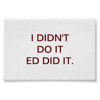 ED DID IT POSTER