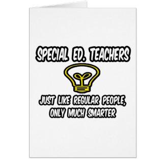 Ed especial. Profesores. Gente regular, solamente  Tarjeta De Felicitación