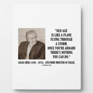 Edad avanzada de Golda Meir nada usted puede hacer Placas De Plastico