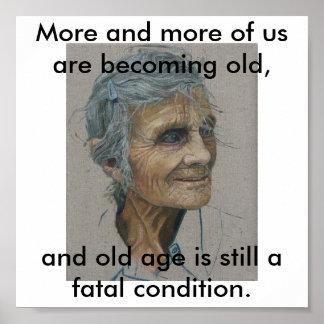 edad avanzada = fatal póster