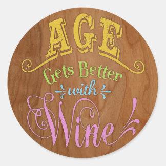 Edad mejor con el vino pegatina redonda