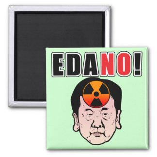 EDANO! MAGNET