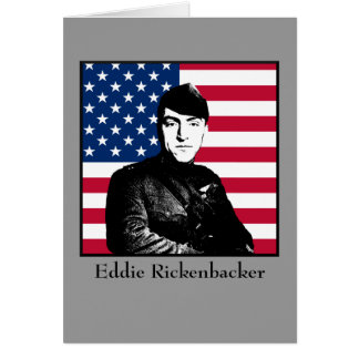 Eddie Rickenbacker and the American Flag Card