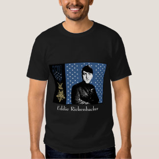 Eddie Rickenbacker and the Medal of Honor T Shirt