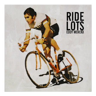 Eddy Merckx Motivational Poster