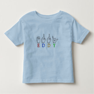 EDDY NAME SIGN FINGERSPELLED ASL TODDLER T-SHIRT