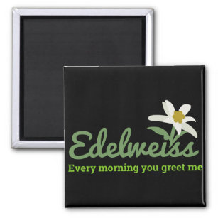 Swiss greetings home furnishings accessories zazzle edelweiss edelweiss every morning you greet me magnet m4hsunfo