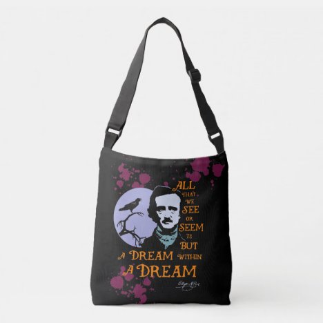 Edgar Allan Poe - A Dream Within A Dream Crossbody Bag