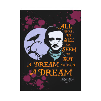 Edgar Allan Poe Dream Within A Dream Quote Stretched Canvas Print