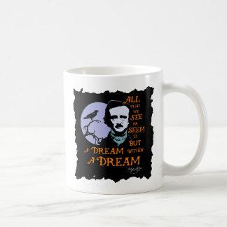 Edgar Allan Poe Dream Within A Dream Quote Coffee Mug