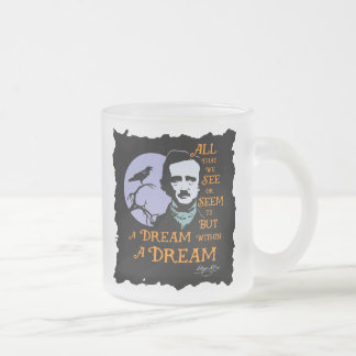 Edgar Allan Poe Dream Within A Dream Quote Frosted Glass Coffee Mug