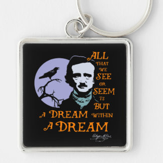 Edgar Allan Poe Dream Within A Dream Quote Keychain