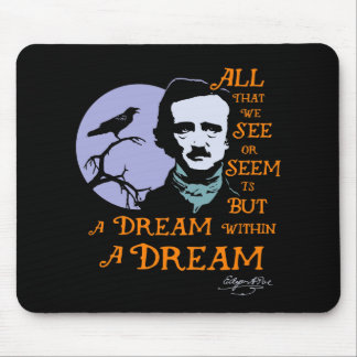 Edgar Allan Poe Dream Within A Dream Quote Mouse Pad