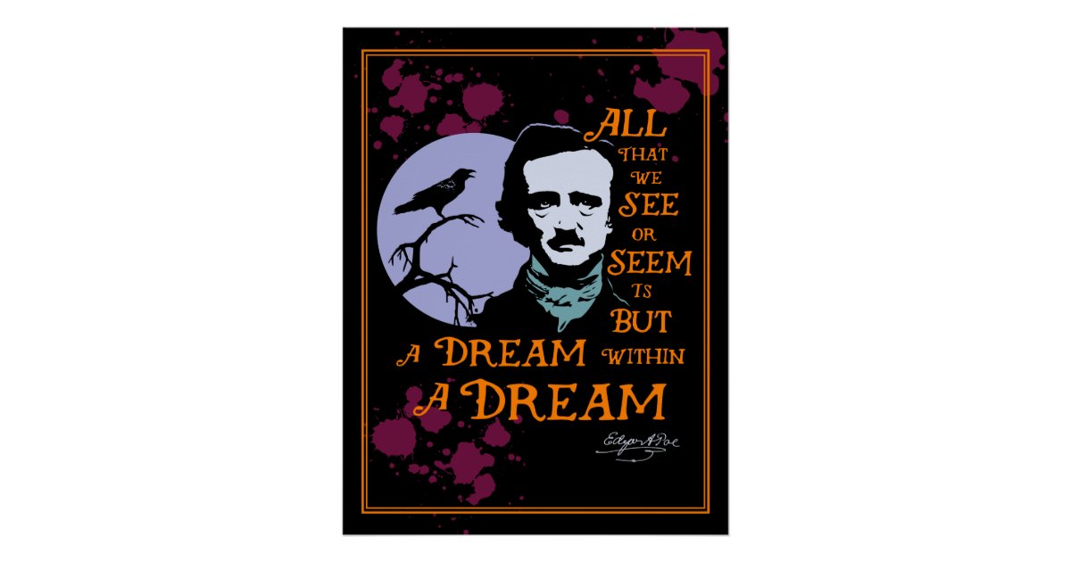edgar allan poe dream within a Clarkscriptcom american english poetry worksheets a dream within a dream edgar allan poe (1809 - 1849) edgar allan poe was an american author and poet, well known.