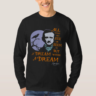 Edgar Allan Poe Dream Within A Dream Quote T-Shirt