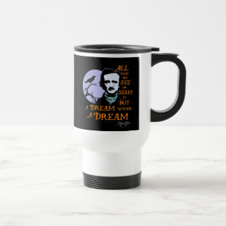 Edgar Allan Poe Dream Within A Dream Quote Travel Mug
