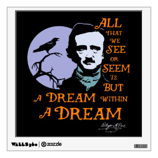 Edgar Allan Poe Dream Within A Dream Quote Wall Decals