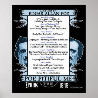 """Edgar Allan """"Poe lamentable yo"""" poster del viaje"""