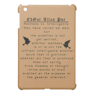 Edgar Allan Poe madness I Pod Case iPad Mini Case