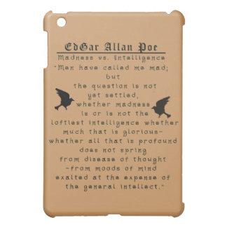 Edgar Allan Poe madness I Pod Case iPad Mini Case