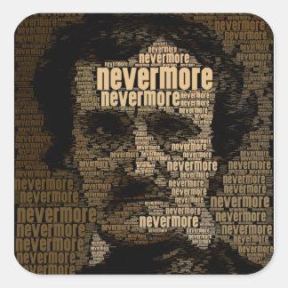 Edgar Allan Poe - nunca más tipografía Pegatina Cuadrada