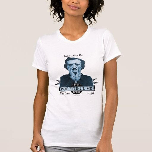 Edgar Allan 'Poe Pitiful Me' Tour Shirt (W front)