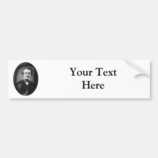 Edgar Allan Poe ~ Portrait 1849 Bumper Sticker