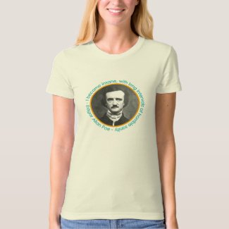 Edgar Allan Poe Portrait With Quote Shirt