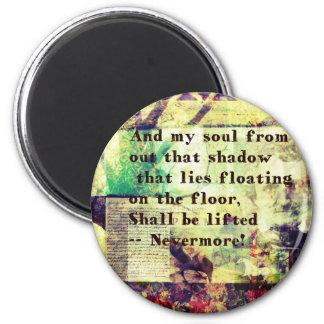Edgar Allan Poe Quote Nevermore 2 Inch Round Magnet