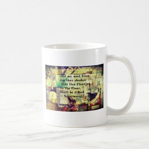 Edgar Allan Poe Quote Nevermore Coffee Mug