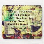 Edgar Allan Poe Quote Nevermore Mousepad