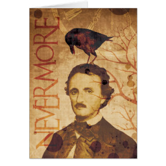 Edgar Allan Poe Quoth the Raven Nevermore Greeting Card
