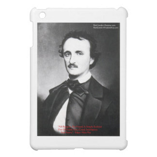"""Edgar Allen Poe """"Bouts Of Sanity"""" Quote Gifts  iPad Mini Case"""