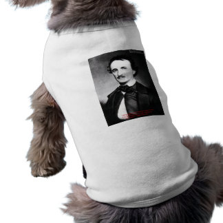 "Edgar Allen Poe ""Bouts Of Sanity"" Quote Gifts Tees Pet T-shirt"