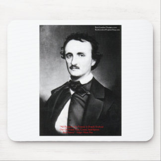 """Edgar Allen Poe """"Bouts Of Sanity"""" Quote Gifts Tees Mouse Pad"""