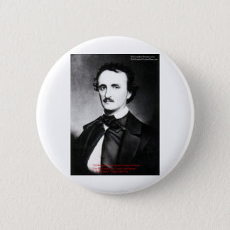 """Edgar Allen Poe """"Bouts Of Sanity"""" Quote Gifts Tees Pinback Button"""