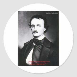 """Edgar Allen Poe """"Bouts Of Sanity"""" Quote Gifts Tees Classic Round Sticker"""